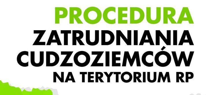 grafika z napisem: PROCEDURA ZATRUDNIANIA CUDZOZIEMCÓW NA TERYTORIUM RP