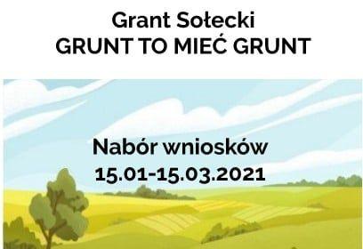 """Grant Sołecki """"Grunt to mieć grunt"""""""