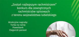 Napis na zielonym tle Zostań najlepszym rachmistrzem. Konkurs dla zewnętrznych rachmistrzów spisowych z terenu województwa lubelskiego.