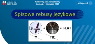 Grafika z napisem: 0O Liczymy się X- DLA POLSKI! Narodowy Spis Powszechny Ludności i Mieszkań 2021 spis.gov.pl Spisowe rebusy językowe