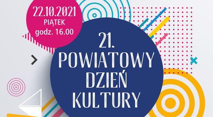 STAROSTA PUŁAWSKI ZAPRASZA NA  21. Powiatowy Dzień Kultury
