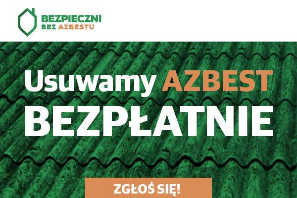 Ogłaszamy nabór wniosków na usuwanie wyrobów zawierających azbest