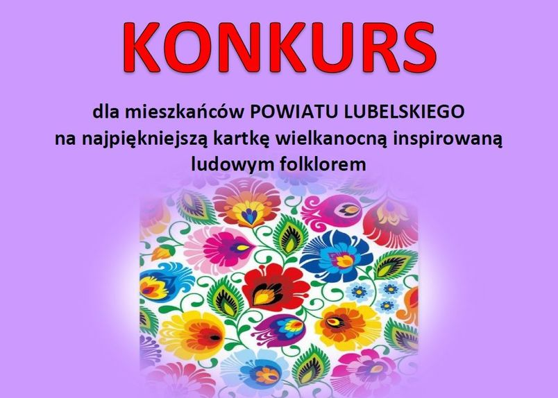 Konkurs dla mieszkańców Powiatu Lubelskiego na najpiękniejszą kartkę wielkanocną inspirowaną ludowym folklorem
