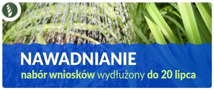 Nawadnianie – nabór wniosków wydłużony do 20 lipca 2020 r.