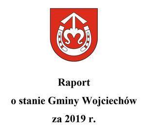 Raport o stanie Gminy Wojciechów za 2019 rok