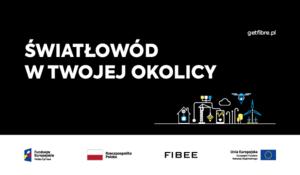 Projekt budowy nowoczesnej sieci światłowodowej współfinansowany ze środków unijnych | Program Operacyjny Polska Cyfrowa I