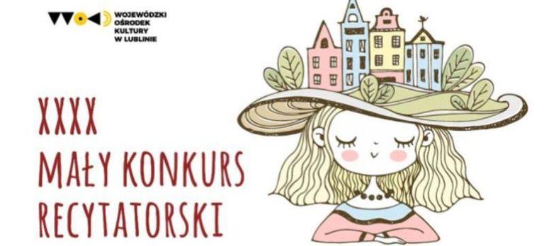 Obrazek z dziewczynką z kapeluszem, logo wojewódzki ośrodek kultury w Lublinie, napis XXXX mały konkurs recytatorski