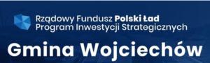 Gmina Wojciechów Polski Ład