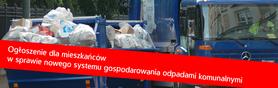 Ogłoszenie dla mieszkańców w sprawie nowego systemu gospodarowania odpadami komunalnymi