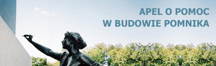 Apel o pomoc w budowie pierwszego w Europie pomnika