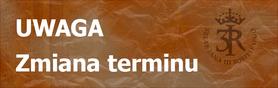 UWAGA - Zmiana terminu
