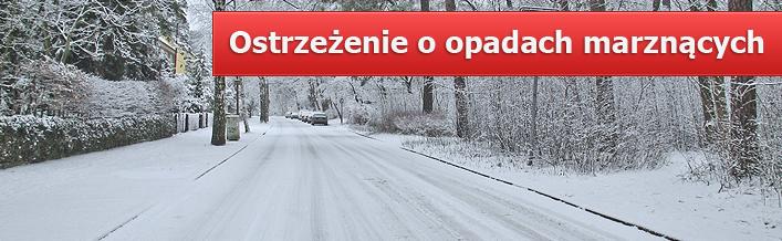OSTRZEŻENIE O OPADACH MARZNĄCYCH 14.01.2014 r - 15.01.2014 r.