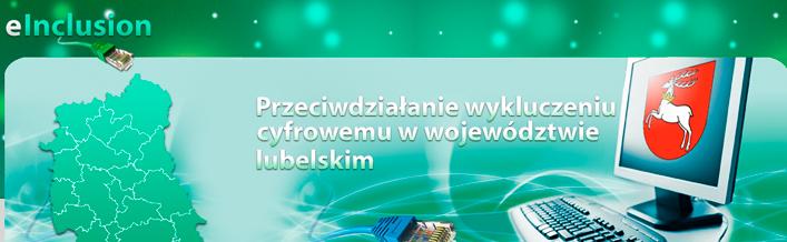 Dodatkowy nabór uczestników do projektu - Przeciwdziałanie wykluczeniu cyfrowemu w województwie lubelskim