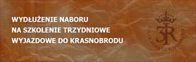 Wydłużenie naboru na szkolenie trzydniowe wyjazdowe do Krasnobrodu