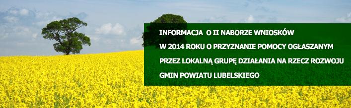 Informacja II naborze wniosków w 2014 roku o przyznanie pomocy ogłaszanym przez Lokalną Grupę Działania na Rzecz Rozwoju Gmin Powiatu Lubelskiego