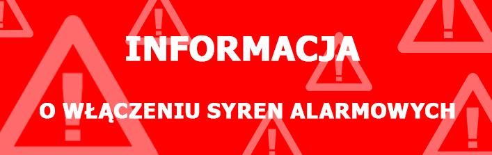 Informacja o włączeniu syren alarmowych w dniu 1 września 2014 r.
