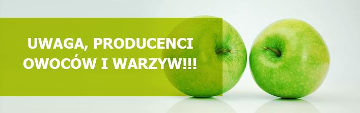 Uwaga producenci owoców i warzyw ! - komunikat z dn. 3 listopada 2014 r.