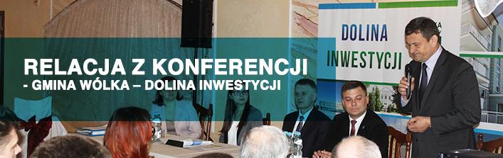 Relacja z konferencji - Gmina Wólka – Dolina Inwestycji