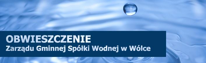 Obwieszczenie Zarządu Gminnej Spółki Wodnej w Wólce z dn. 18.04.2016