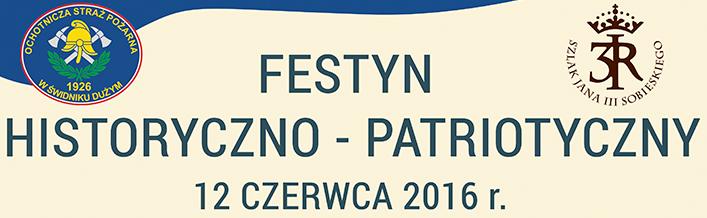 Festyn Historyczno - Patriotyczny