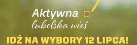 """Komunikat Marszałka Województwa Lubelskiego dotyczący udziału w konkursie  """"Aktywna lubelska wieś"""""""