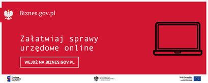 Przedsiębiorcy mogą załatwić sprawę przez serwis Biznes.gov.pl