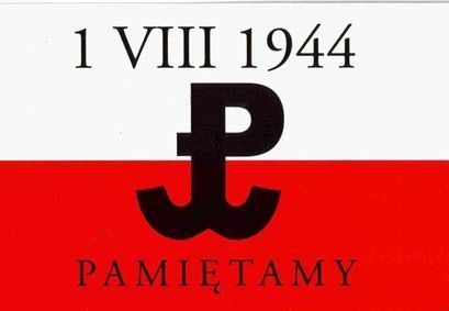 Flaga polski i napis  1 VIII 1944 PAMIĘTAMY