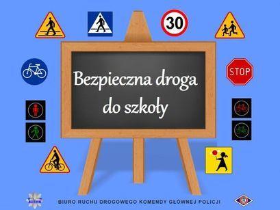Ilustracja  tablica i znaki drogowe i napis Bezpieczna droga do szkoły