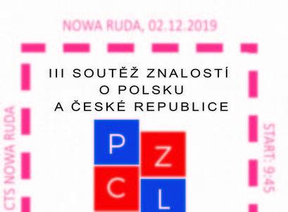 NOWA RUDA, 02.12.2019 III SOUTĚŽ ZNALOSTÍ O POLSKU A ČESKÉ REPUBLICE