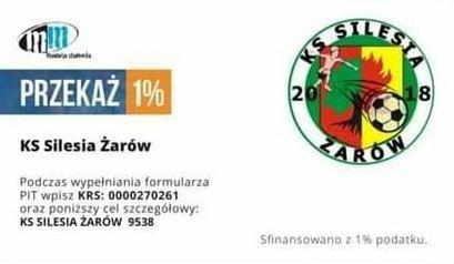 PRZEKAŻ 1% 20 18 KS Silesia Żarów Podczas wypełniania formularza PIT wpisz KRS: 0000270261 oraz poniższy cel szczególowy: KS SILESIA ŻARÓW 9538 Sfinansowano z 1% podatku.