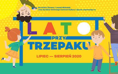 Plakat Burmistrz Żarowa / Leszek Michalak oraz dyrektor Gminnego Centrum Kultury i Sportu zapraszają na LATO PRZY TRZEPAKU LIPIEC - SIERPIEŃ 2020