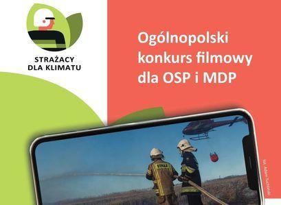 """Plakat konkurs filmowy """"Strażacy dla klimatu"""" Ogólnopolski konkurs filmowy dla OSP i MDP fot. Adam Tuchliński"""