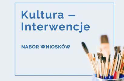 Plakat Kultura Interwencja - nabór wniosków