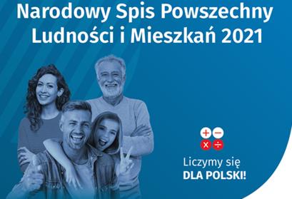 Plakat NSP 2021 Narodowy Spis Powszechny Ludności i Mieszkań 2021 Liczymy się DLA POLSKI! - uśmiechnięta rodzina w tle