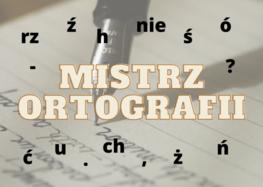 """Konkurs """"Mistrz ortografii"""""""