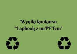 """Wyniki szkolnego etapu konkursu """"Lapbook z imPETem"""""""