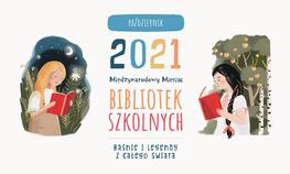 Październik 2021 Międzynarodowy Miesiąc Bibliotek Szkolnych