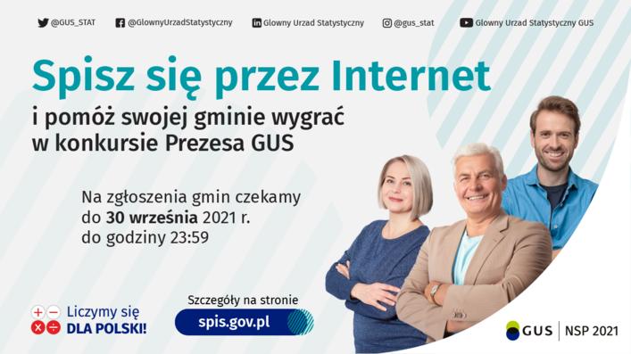 Grafika z uśmiechniętymi ludźmi i napisami: Spisz się przez Internet i pomóż swojej gminie wygrać w konkursie Prezesa GUS Na zgłoszenia gmin czekamy do 30 września 2021 r. do godziny 23:59 Szczegóły na stronie Liczymy się DLA POLSKI! spis.gov.pl