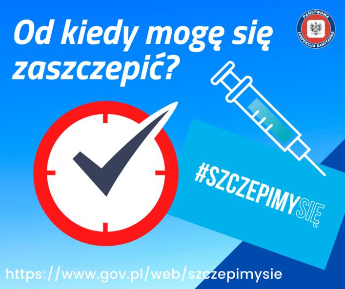 Grafika z napisami: Od kiedy mogę się zaszczepić? #SZCZEPIMYSIĘ https://www.gov.pl/web/szezepimysie