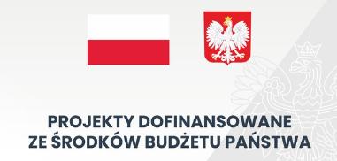 Flaga i godło polski z napisem Projekty dofinansowane ze środków Budżetu Państwa