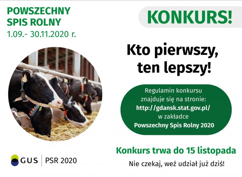 POWSZECHNY KONKURS! SPIS ROLNY 1.09.- 30.11.2020 r. Kto pierwszy, ten lepszy! Regulamin konkursu znajduje się na stronie: http://gdansk.stat.gov.pl/ w zakładce Powszechny Spis Rolny 2020 Konkurs trwa do 15 listopada GUS PSR 2020 Nie czekaj, weź udział już dziś!
