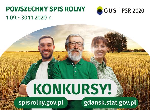 POWSZECHNY SPIS ROLNY GUS PSR 2020 1.09.- 30.11.2020 r. KONKURSY! spisrolny.gov.pl gdansk.stat.gov.pl