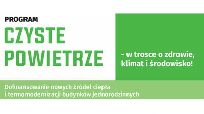 Grafika: PROGRAM CZYSTE POWIETRZE - w trosce o zdrowie, klimat i środowisko! Dofinansowanie nowych źródeł ciepła i termomodernizacji budynków jednorodzinnych