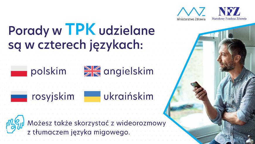Grafika z napisami: Porady w TPK udzielane są w czterech językach: polskim  angielskim rosyjskim ukraińskim Możesz także skorzystać z wideorozmowy z tłumaczem języka migowego.
