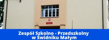 Zdjęcie budynku szkoły plus napis na niebieskim pasku na dole  Zespół Szkolno - Przedszkolny w Świdniku Małym