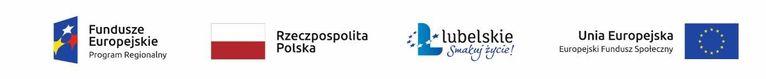Logotypy unijne: Fundusze Europejskie Program Regionalny Rzeczpospolita Polska lubelskie Smakuj žycie! Unia Europejska Europejski Fundusz Społeczny