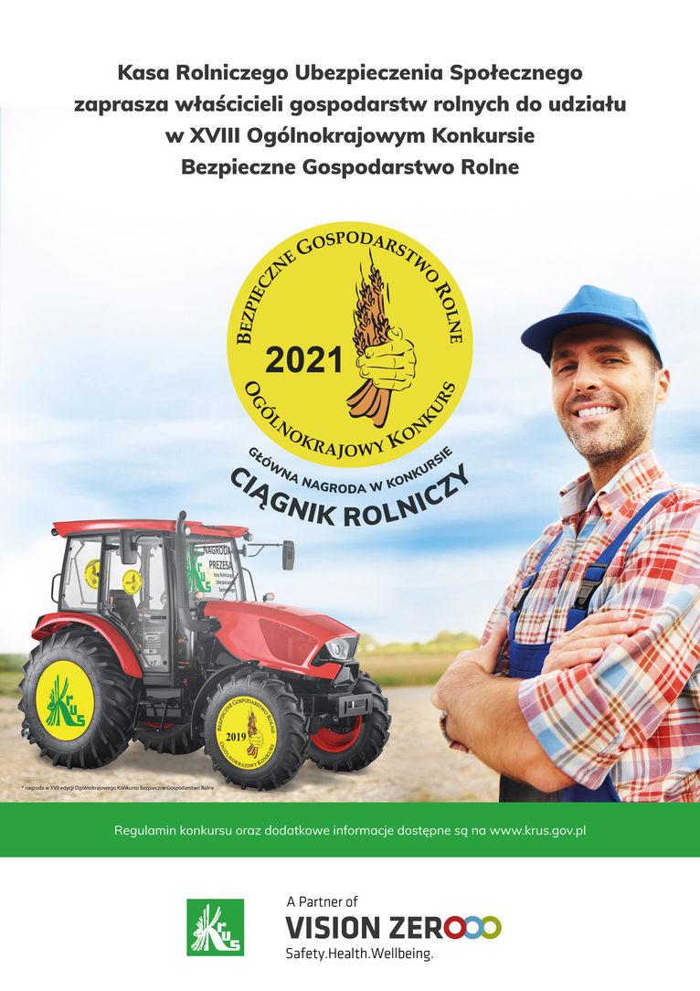 Plakat Kasa Rolniczego Ubezpieczenia Społecznego zaprasza właścicieli gospodarstw rolnych do udziału w XVIII Ogólnokrajowym Konkursie Bezpieczne Gospodarstwo Rolne