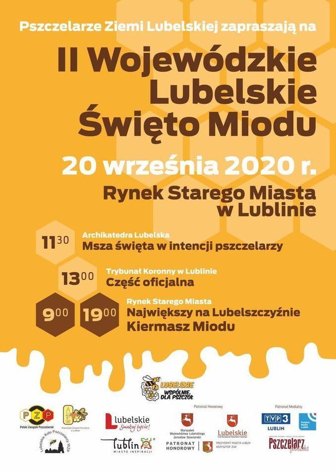 Plakat Pszczelarze Ziemi Lubelskiej zapraszają na II Wojewódzkie Lubelskie Święto Miodu 20 września 2020 r Rynek starego miasta - program