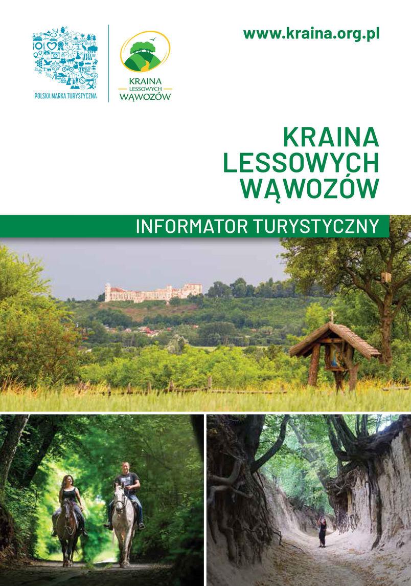 Kraina Lessowych Wąwozów. Informator Turystyczny