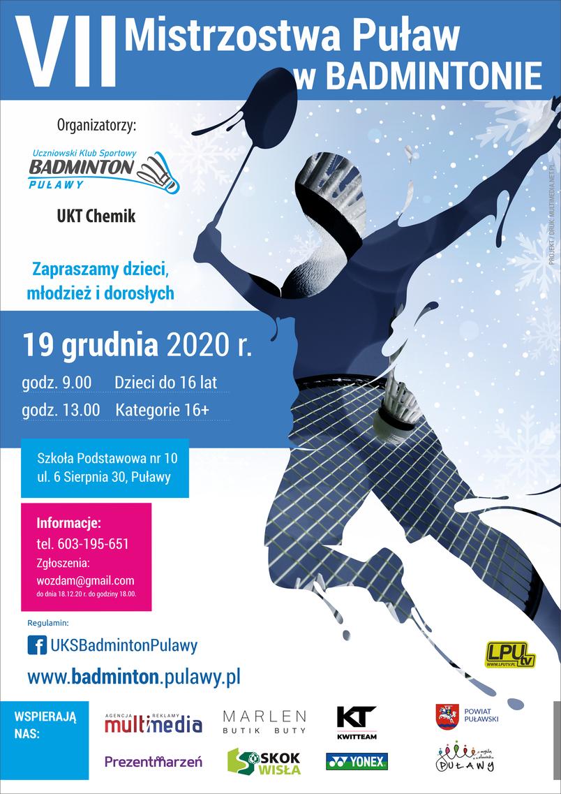 Uczniowski Klub Sportowy Badminton Puławy i UKT Chemik zapraszają do udziału w  VII Mistrzostwa Puław w Badmintonie w dniu 19 grudnia 2020 r. Zapisy 603195651. Grafika sportowca, loga sponsorów